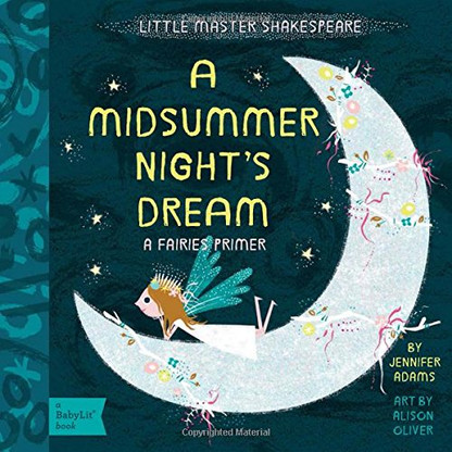 A Midsummer Night S Dream Board Book Spearmint Ventures Llc