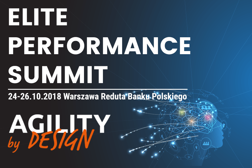 ELITE PERFORMANCE SUMMIT – AGILITY BY DESIGN 2018