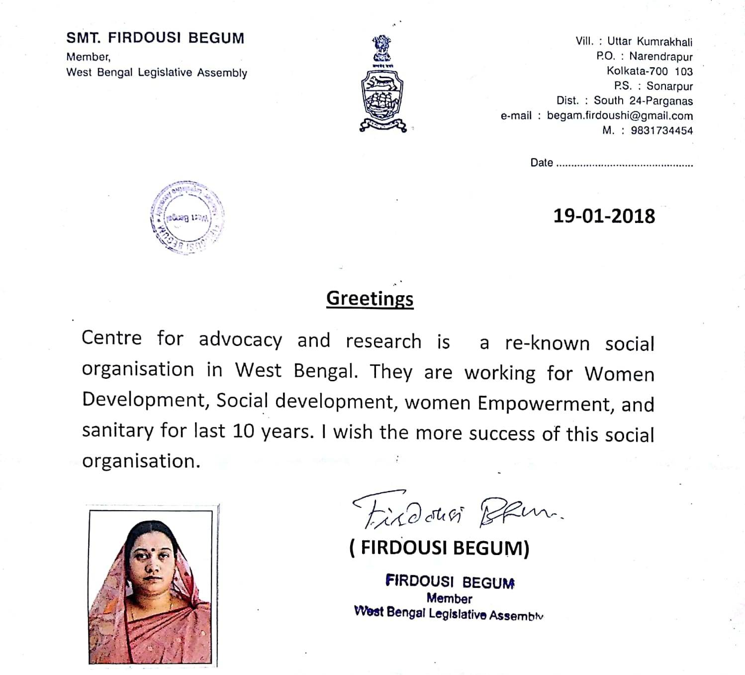 On 19 January 2018, CFAR received appreciation letter from Smt. Firdousi Begum, Member of West Bengal Legislative Assembly for working on social development, women empowerment and sanitation for last 10 years in Kolkata.