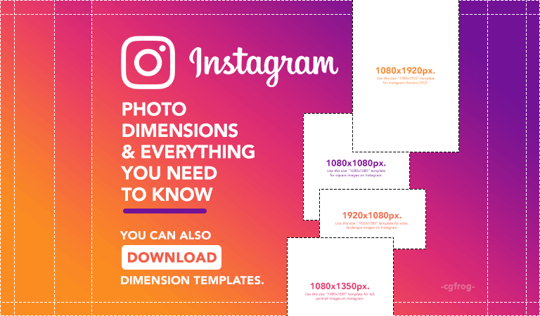 Instagram Photo Size 2018: All You Need to Know | CGfrog
