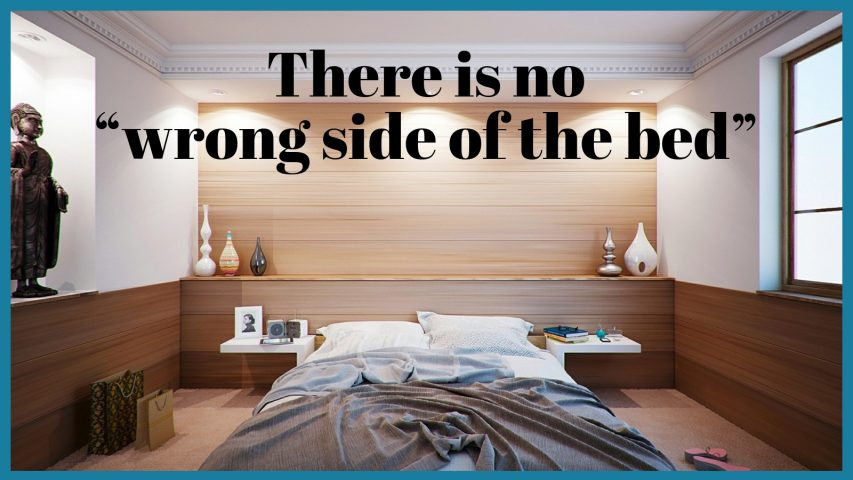 Wake Bed Wrong Side Meaning