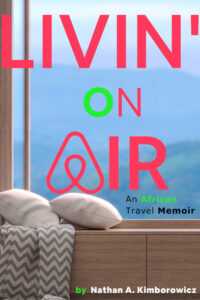 "Nonfiction memoir ""Living on Air"" by Nathan Kimborowicz"