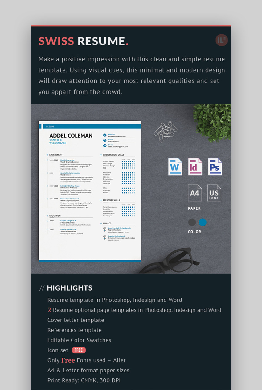 20 Simple Resume Templates  Easy to Customize   Edit Quickly  The Swiss Resume draws on a decidedly European sense of design with simple  elements and new age fonts  It certainly fits the criteria of being simple  yet