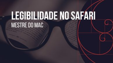 Photo of Como Melhorar a Legibilidade no Safari do Mac