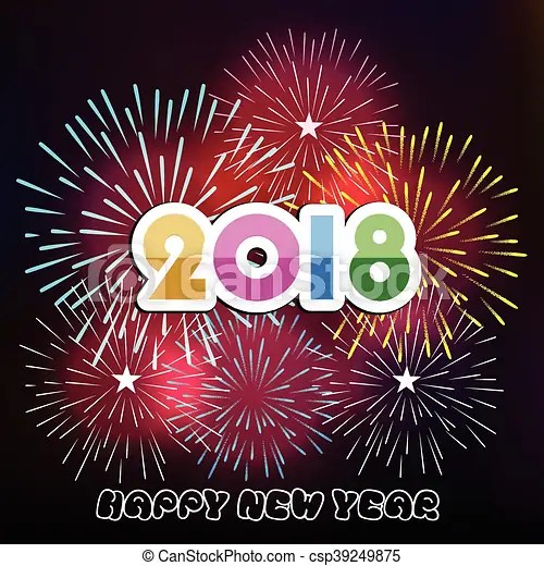 Vector illustration of colorful fireworks  happy new year 2018 theme  Happy new year 2018   csp39249875