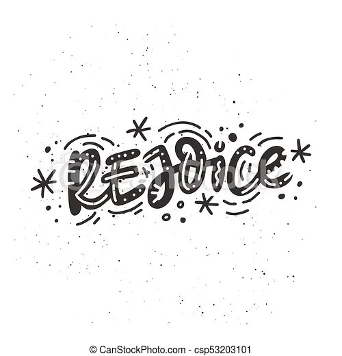 Rejoice holiday lettering  Christmas and new year calligraphy phrase     Rejoice Holiday Lettering   csp53203101
