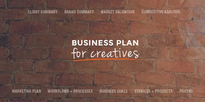 How to Write A Business Plan For Creatives in 2018  Free Template