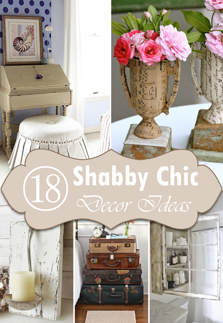 18 DIY Shabby Chic Home Decorating Ideas on a Budget