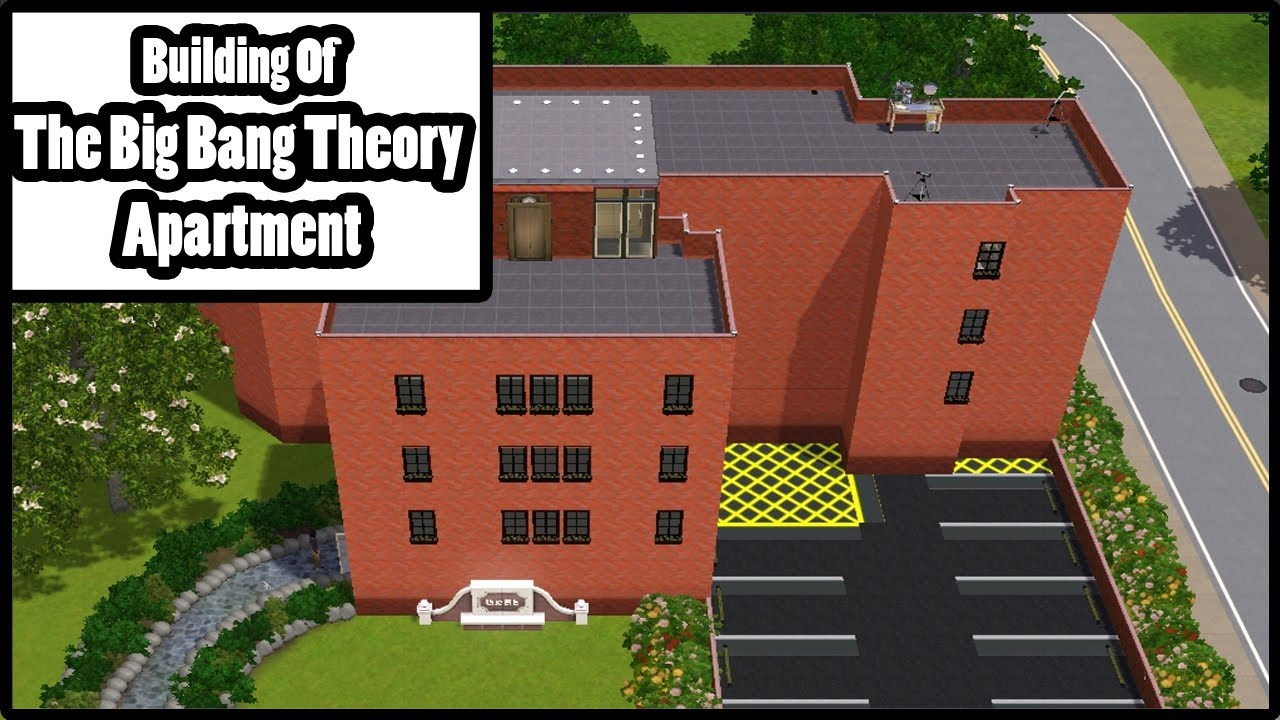 Das Beste Sims 3 Building Of The Big Bang Theory Apartment Youtube In Diesem Monat