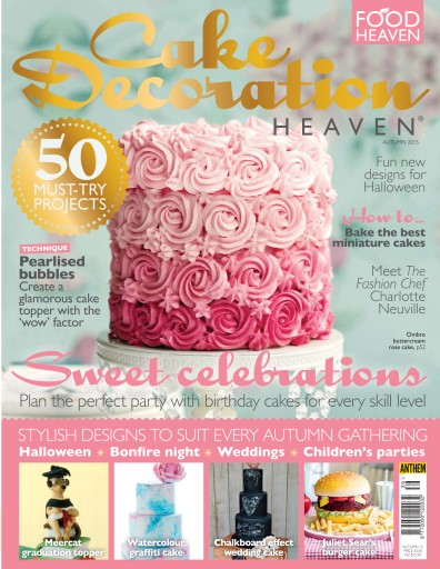 Cake Decorating Heaven Magazine   Cake Decoration Heaven Autumn 15     Title Cover Preview Cake Decorating Heaven Preview