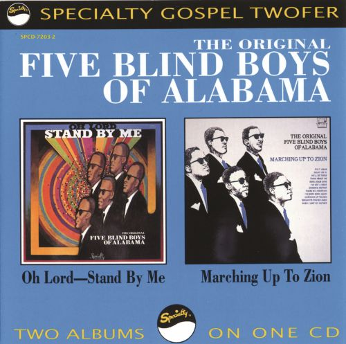 Oh Lord, Stand by Me - The Five Blind Boys of Alabama,The ...