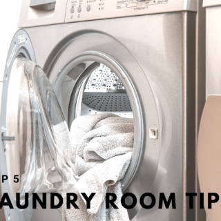 Top 5 Laundry Room Tips - Save Your Sanity in the Laundry Room!
