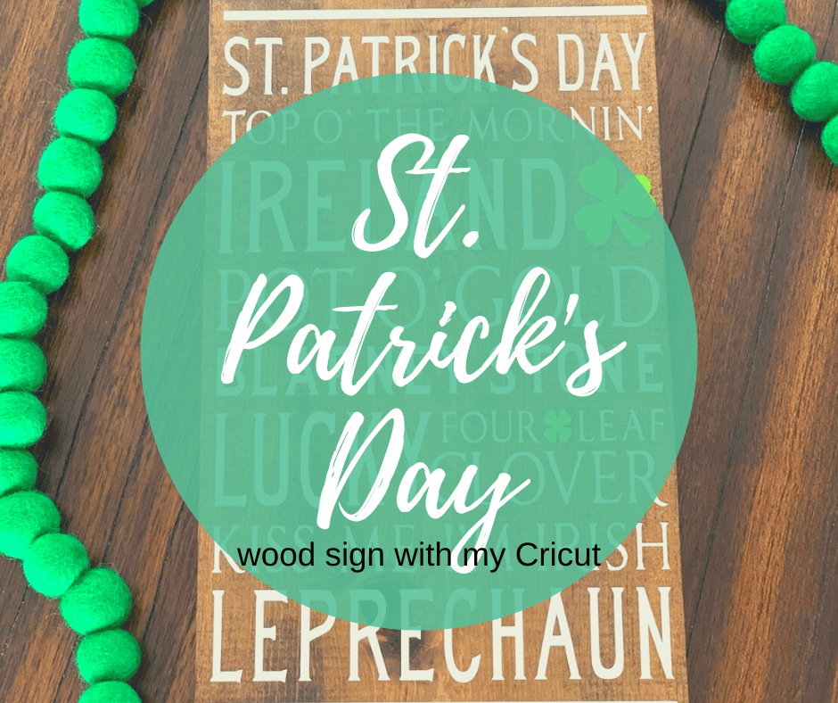 St. Patrick's Day wood sign with Cricut