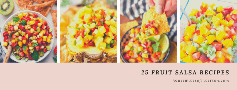 25 Fruit Salsa Recipes - perfect all summer long!
