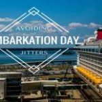 Avoiding Embarkation Day Jitters