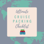 Ultimate Cruise Packing Checklist