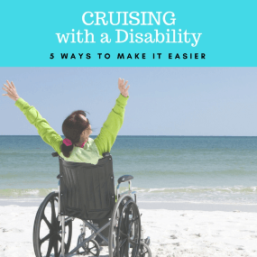 Cruising with a Disability: 5 Ways to Make it Easier