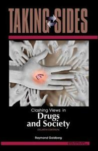 Taking Sides  Clashing Views in Drugs and Society 8th edition   Rent     Taking Sides  Clashing Views in Drugs and Society 8th edition