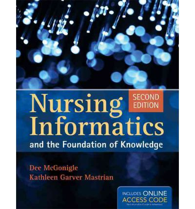 Book Only: Nursing Informatics and the Foundation of ...