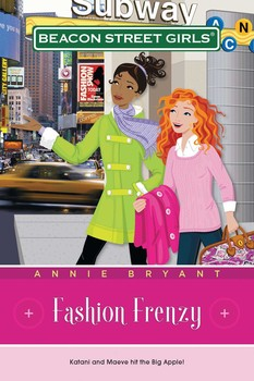 Fashion Frenzy   Book by Annie Bryant   Official Publisher Page     Fashion Frenzy