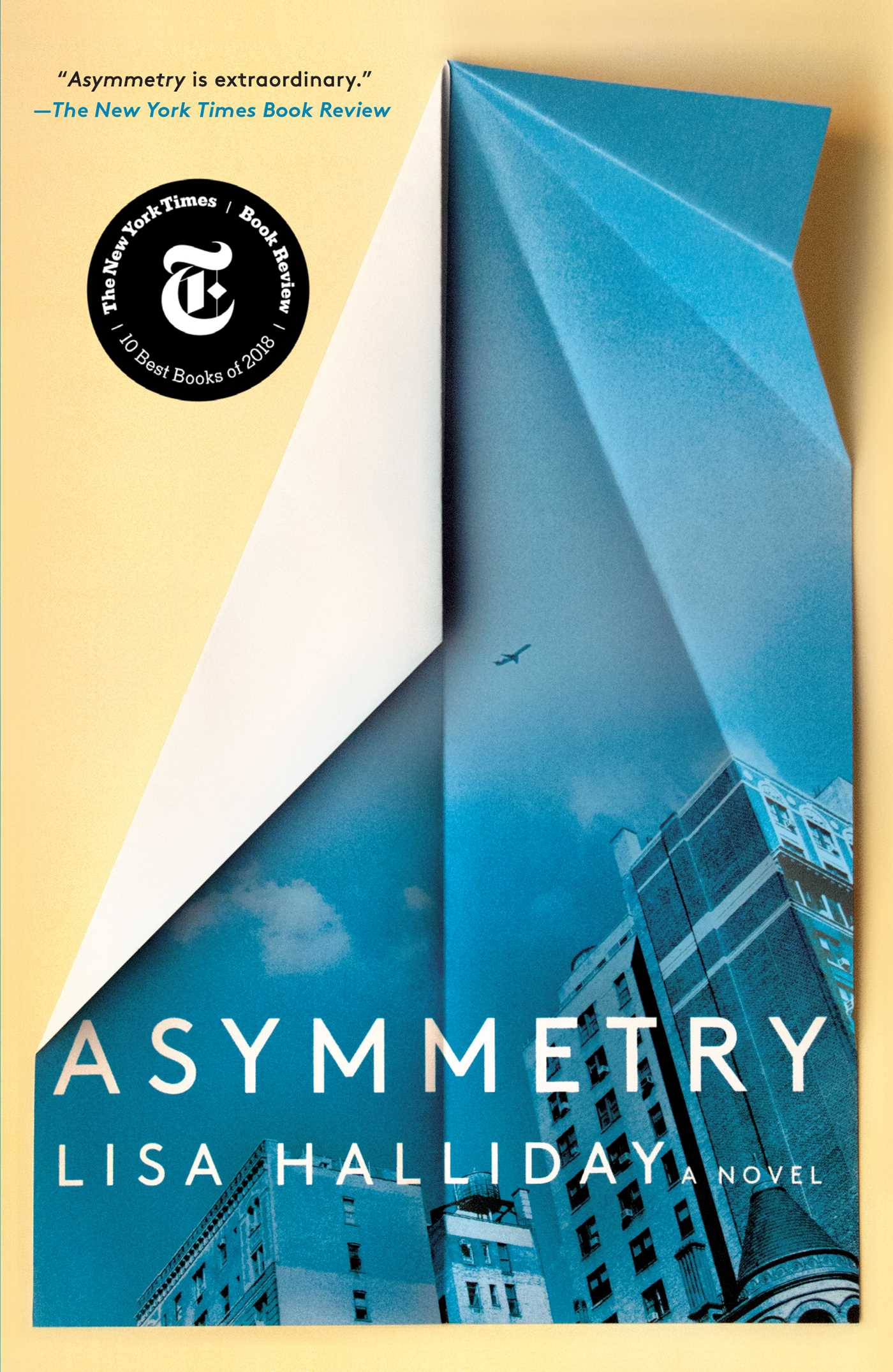 Asymmetry Book By Lisa Halliday Official Publisher