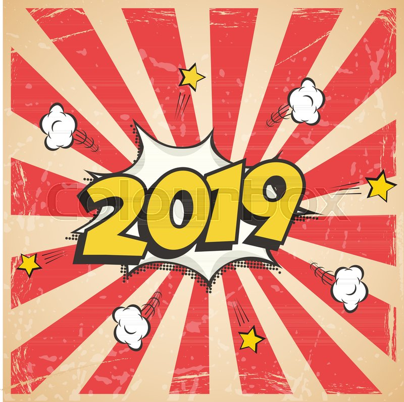 Vector 2019 New Year retro design  2019 New Year comic book style     Vector 2019 New Year retro design  2019 New Year comic book style postcard  or greeting card element    Stock Vector   Colourbox