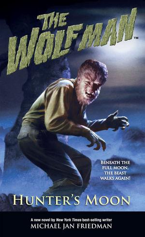The Wolf Man Hunter S Moon Novel Profile Dark