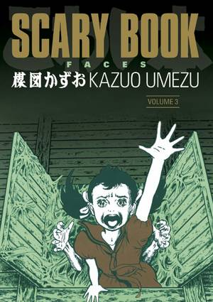 Scary Book Volume 3 Faces Tpb Profile Dark Horse Comics