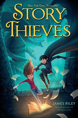 Story Thieves By James Riley Kirkus Reviews