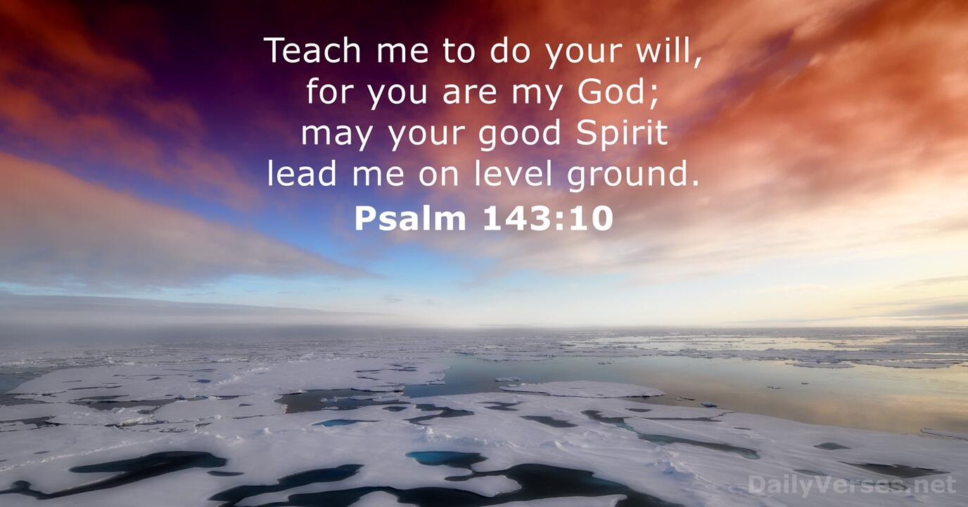 Psalm 143 10 Bible Verse Of The Day Dailyverses Net