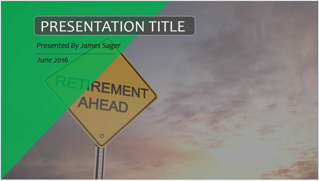 Free Retirement PowerPoint Template  10122   SageFox Free PowerPoint     By James Sager