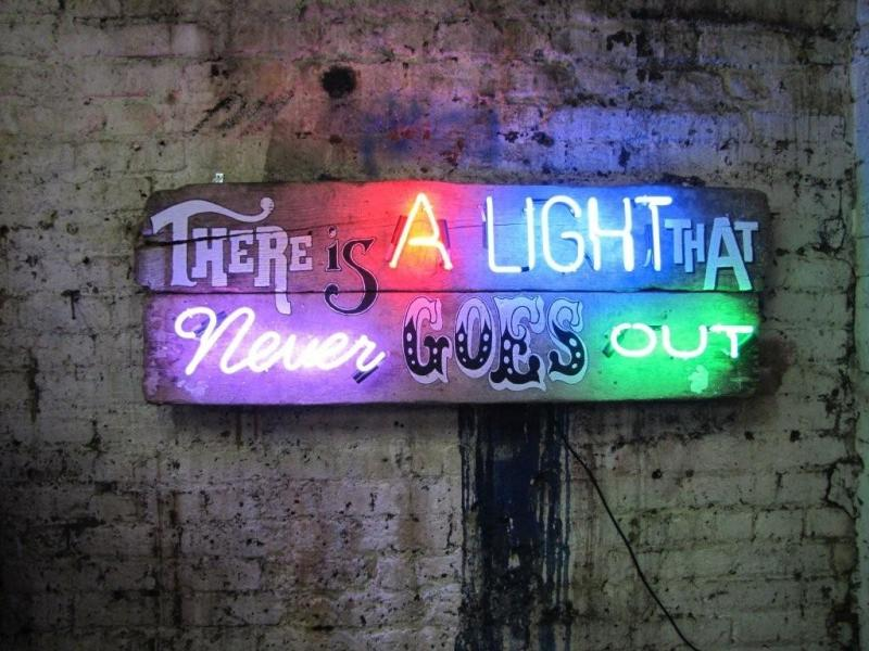 There Light Never Goes Out Meaning