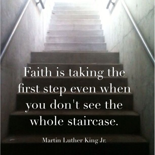 Faith Taking First Step Even When You Dont See First Step
