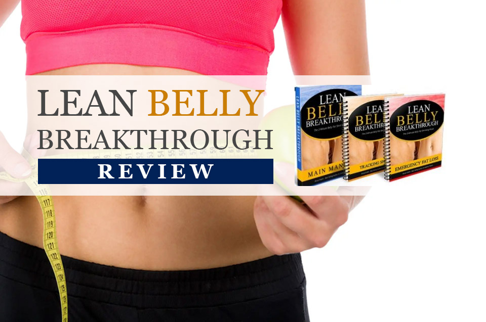 Lean Belly Breakthrough Review  Update 2018    Is It Legit Or A Scam