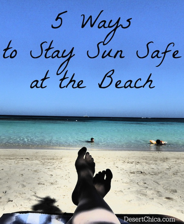 5 ways to stay sun safe at the beach including sunscreen #Shop