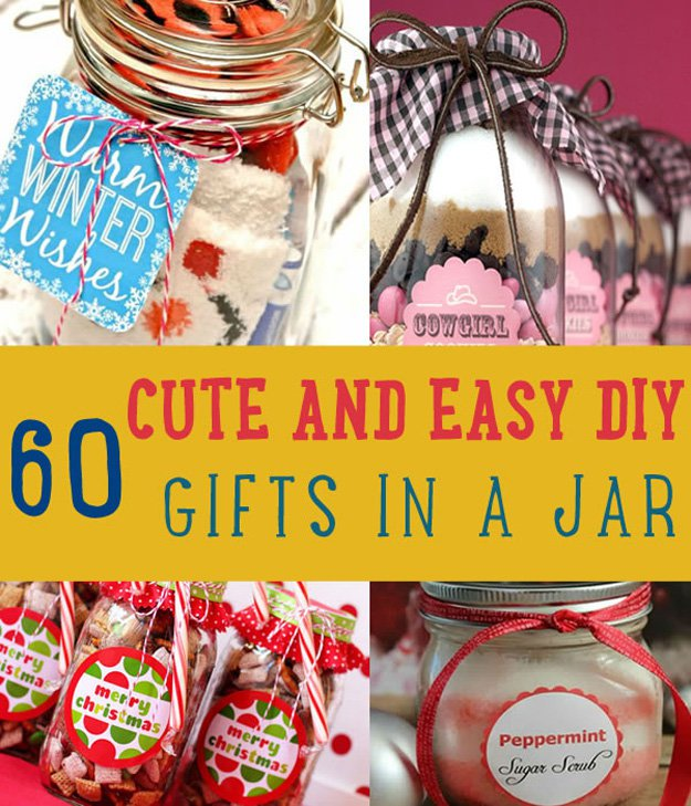 60 Cute and Easy DIY Gifts in a Jar | Christmas Gift Ideas ...