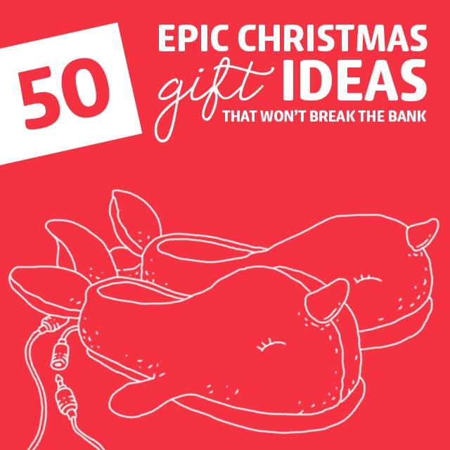 50 Epic Christmas Gift Ideas