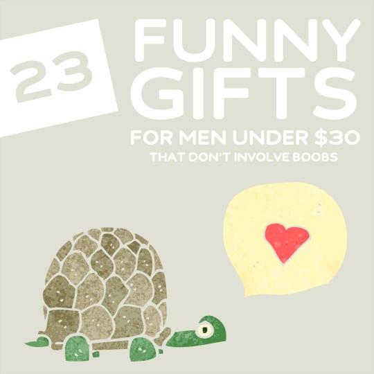 23 Funny Gifts for Men Under $30 | Dodo Burd