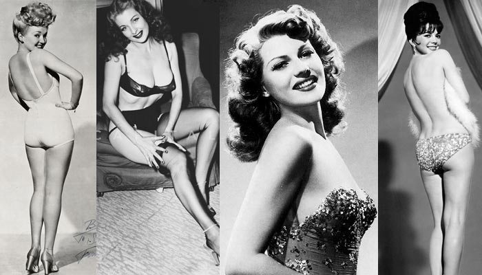 Betty Grable, Tempest Storm, Rita Hayworth, Gypsy Rose Lee,