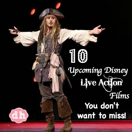 10 Upcoming Disney Live Action Films You Don't Want to ...