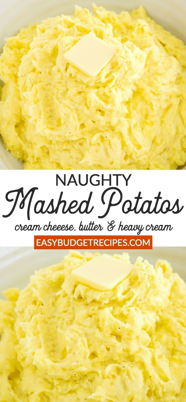 This Naughty Mashed Potatoes Recipe is made with Yukon Gold potatoes, butter, cream, and cream cheese (I told you they were naughty!). They serve 12 people and cost $7.21 to make. via @easybudgetrecipes