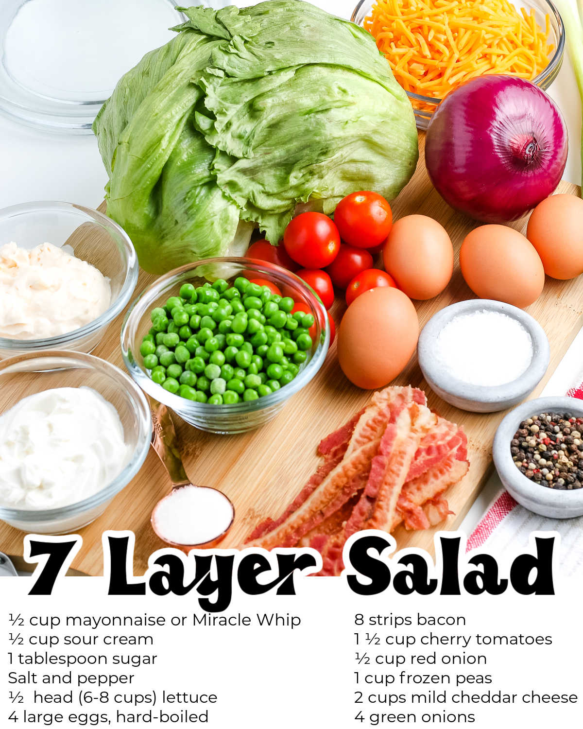 All of the ingredients needed to make this 7 Layer Salad recipe.