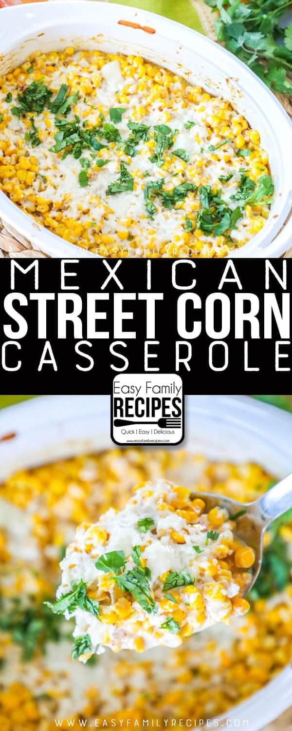 Our FAVORITE Mexican Street Corn Casserole!