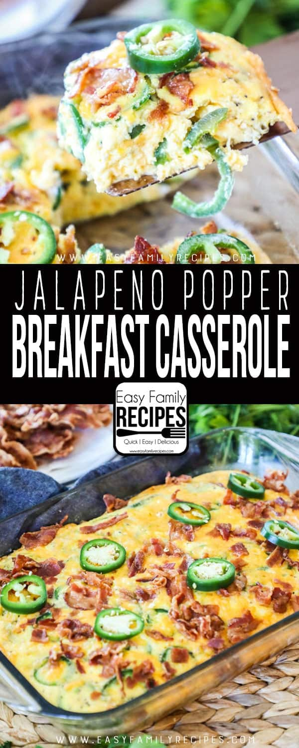 FAVORITE Jalapeno Popper Breakfast Casserole - Quick and easy breakfast or brunch