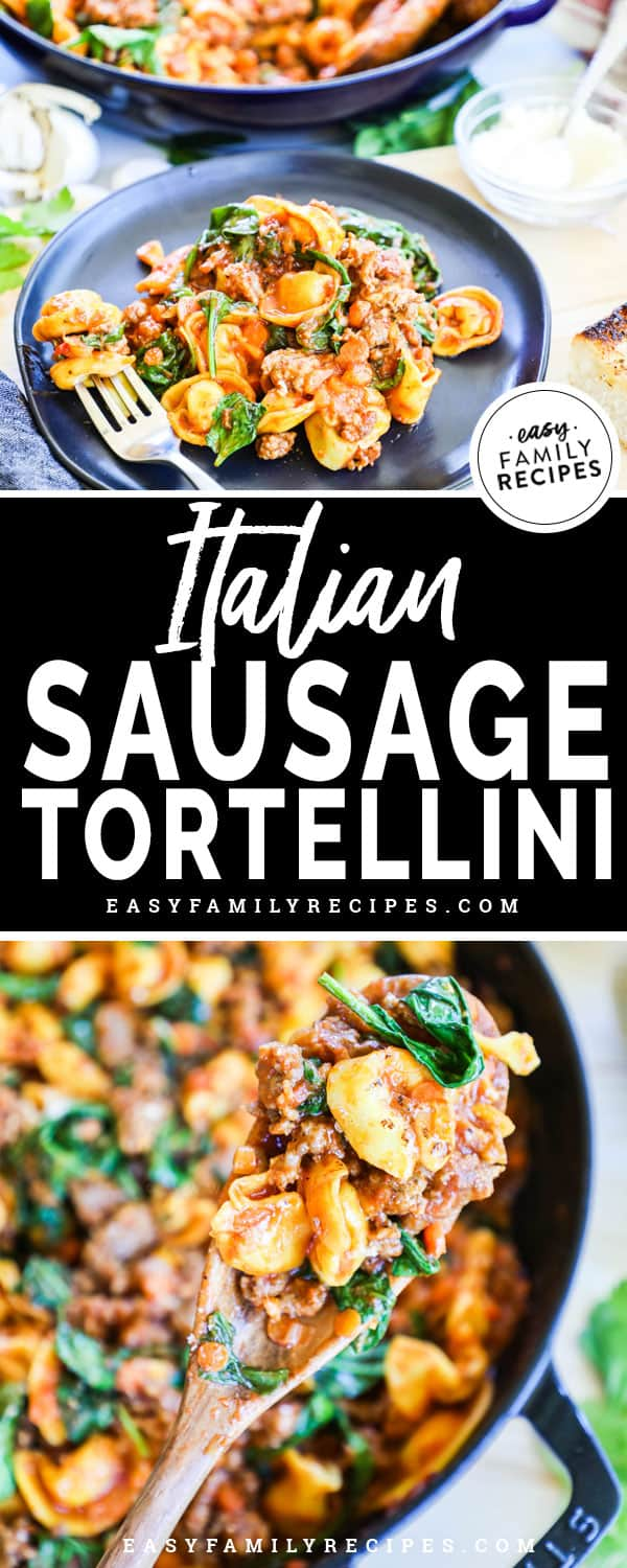 Italian Sausage Tortellini made in a skillet