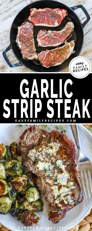 Strip Steak in a Cast Iron Skillet with garlic