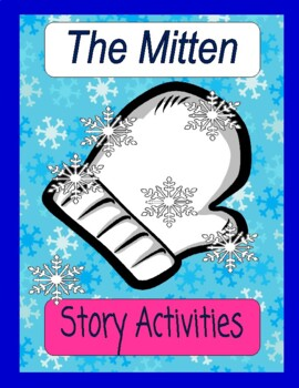 The Mitten by Jan Brett    Comprehension  Adverbs  Adjectives     The Mitten by Jan Brett    Comprehension  Adverbs  Adjectives  Report  Writing