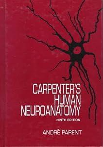 Carpenter's Human Neuroanatomy: 9780683067521: Medicine ...