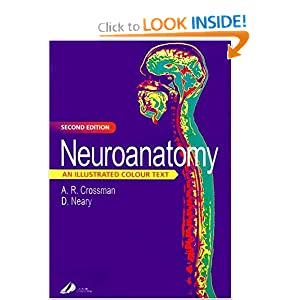 Neuroanatomy: An Illustrated Colour Text, 2e ...
