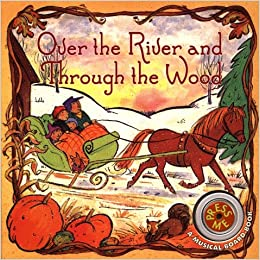 Over the River and Through the Woods Board Book: Public ...